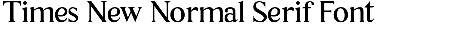 Times New Normal Serif Font