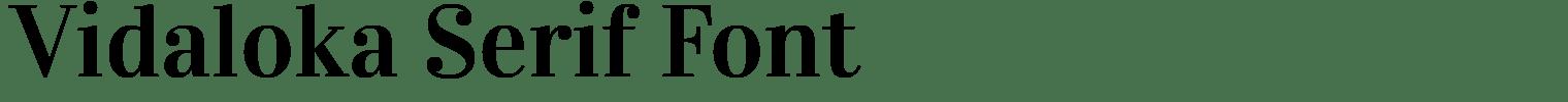 Vidaloka Serif Font