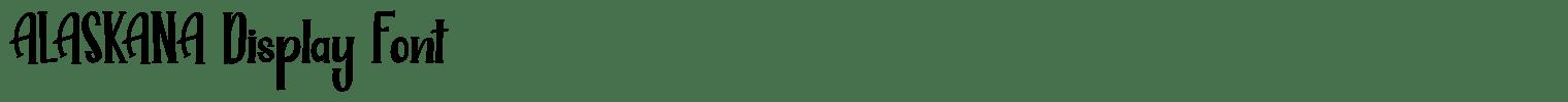 ALASKANA Display Font