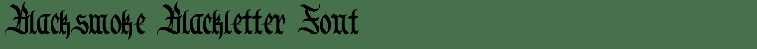 Blacksmoke Blackletter Font