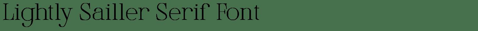 Lightly Sailler Serif Font