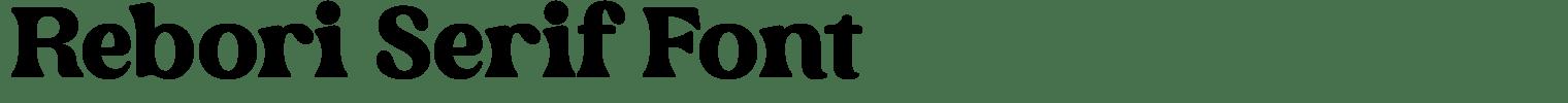 Rebori Serif Font