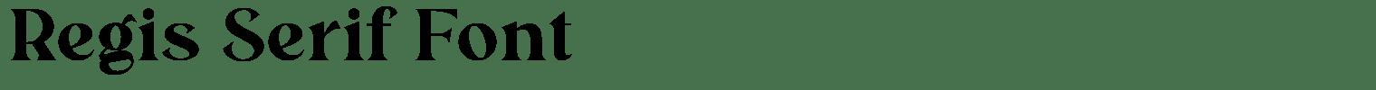 Regis Serif Font