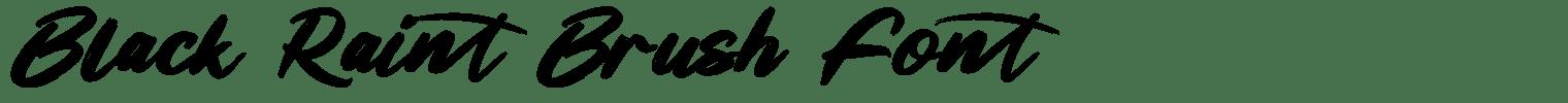 Black Raint Brush Font