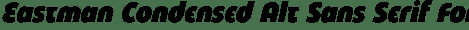 Eastman Condensed Alt Sans Serif Font