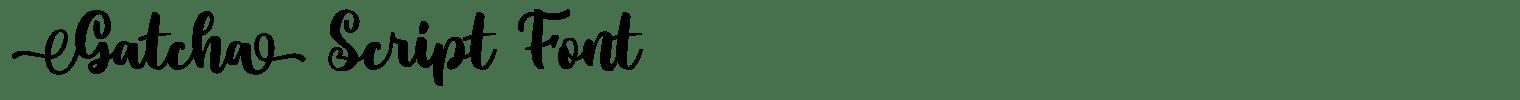 Gatcha Script Font