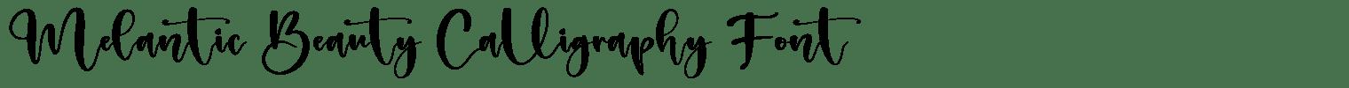 Melantic Beauty Calligraphy Font