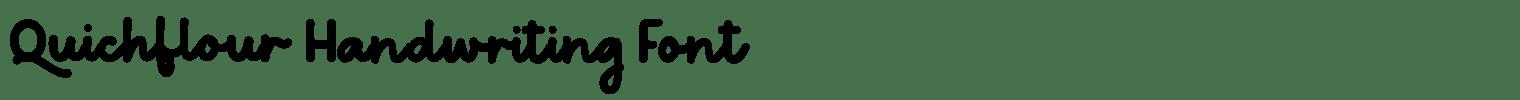 Quichflour Handwriting Font