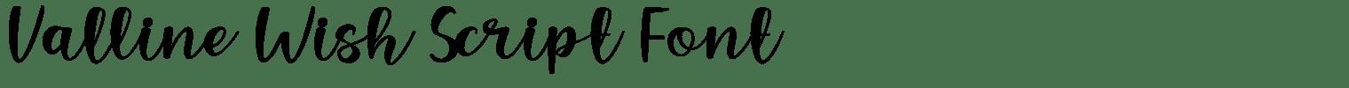 Valline Wish Script Font