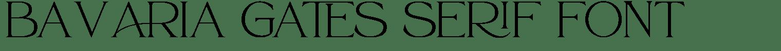 Bavaria Gates Serif Font
