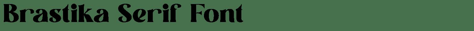 Brastika Serif Font