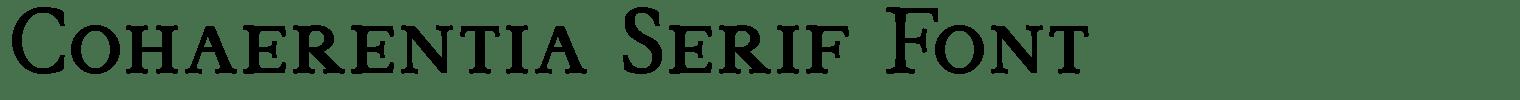 Cohaerentia Serif Font