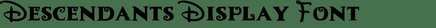 Descendants Display Font