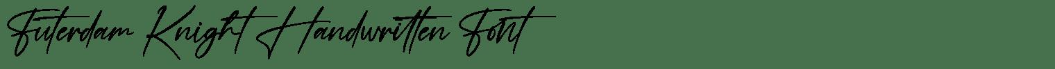 Futerdam Knight Handwritten Font