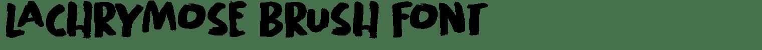Lachrymose Brush Font