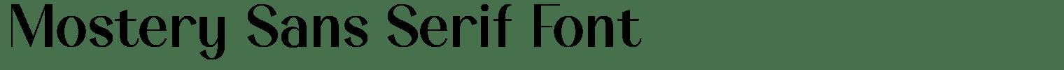 Mostery Sans Serif Font