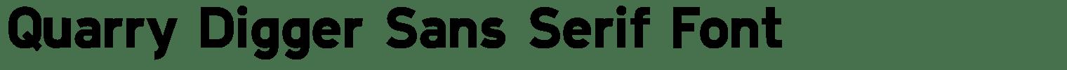 Quarry Digger Sans Serif Font