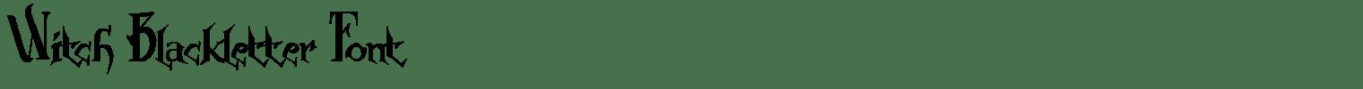 Witch Blackletter Font