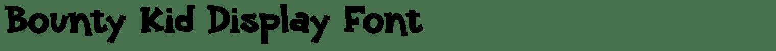 Bounty Kid Display Font
