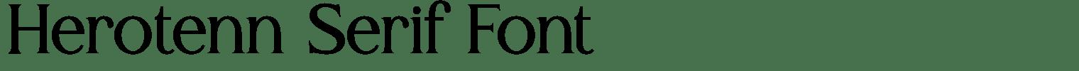 Herotenn Serif Font