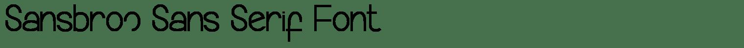 Sansbroo Sans Serif Font