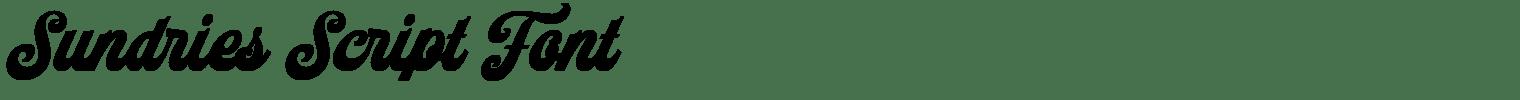Sundries Script Font