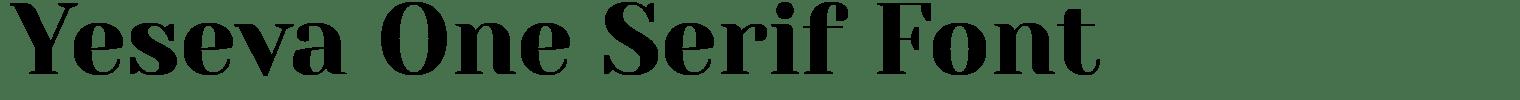 Yeseva One Serif Font