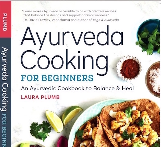 Ayurveda cooking for beginners is here food a love story forumfinder Choice Image