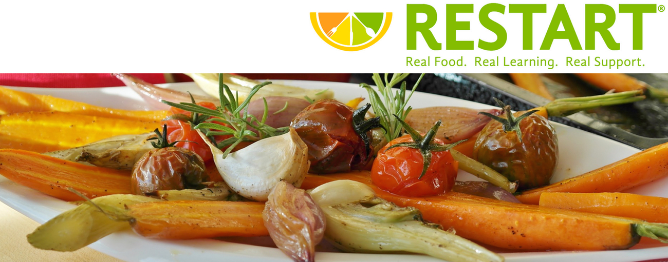 Restart, Real Food. Real Learning. Real Result. veggies