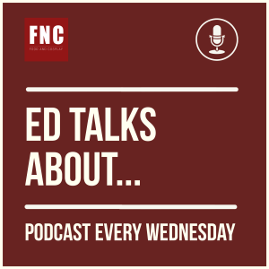 NEW Podcasts : Ed Talks About…