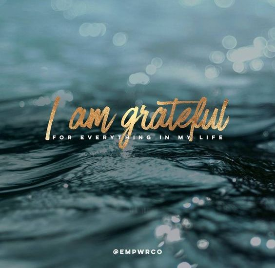 Be Grateful~ 5 Tips to Feel More Grateful and Blissful