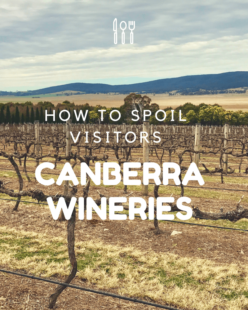 Spoil your visitors at Canberra Wineries