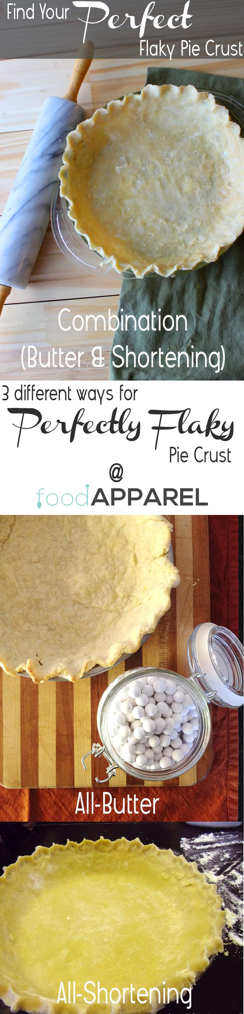 Find YOUR PERFECT flaky pie crust: 3 ways to try out (combo, butter, shortening) @foodapparel