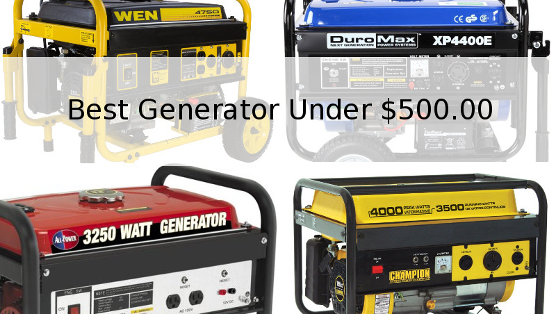 Which generator provides the best value at under $500?