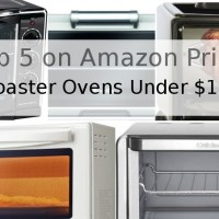 The Best Toaster Ovens Under $150 - Top 5 on Amazon Prime