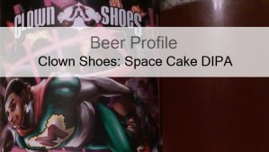 Beer Profile: Clown Shoes Space Cake Double IPA