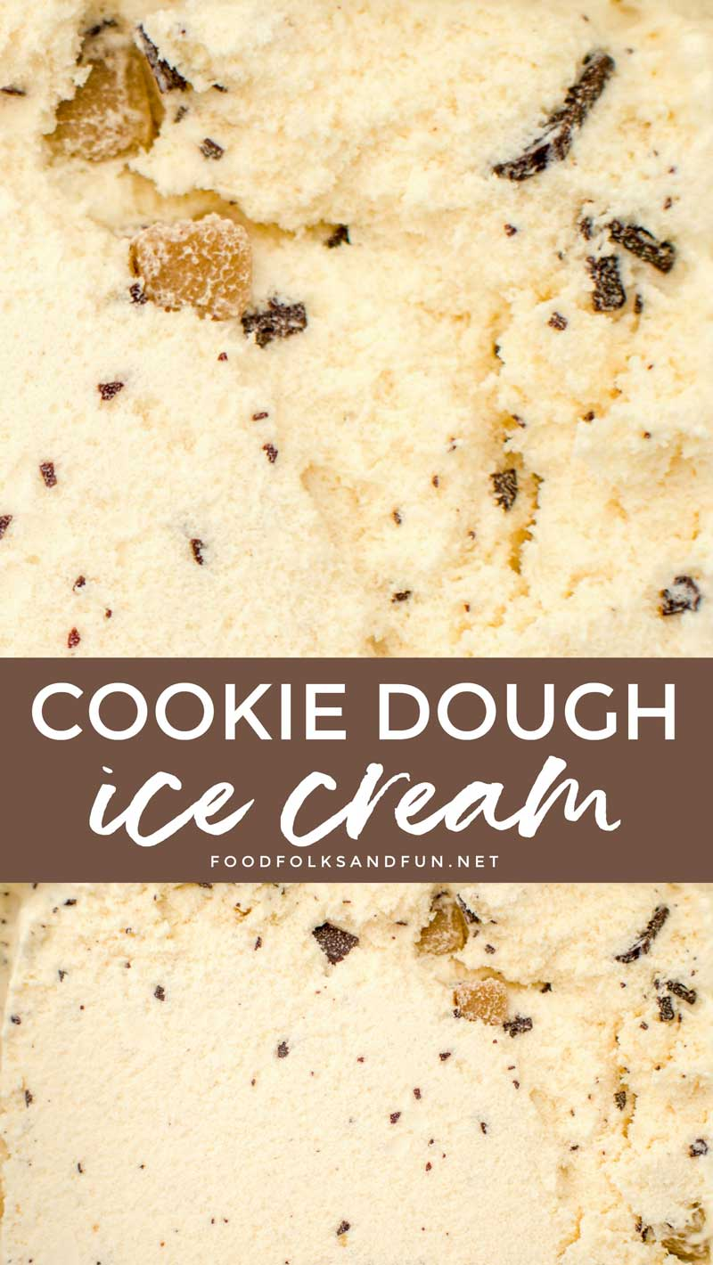 This is the ultimate Cookie Dough Ice Cream recipe with cookie dough cream, cookie dough chunks, and chocolate pieces. Your family will be begging for you to make it for them again and again! #icecream #dessert #dessertrecipe #comfortfood #foodfolksandfun via @foodfolksandfun
