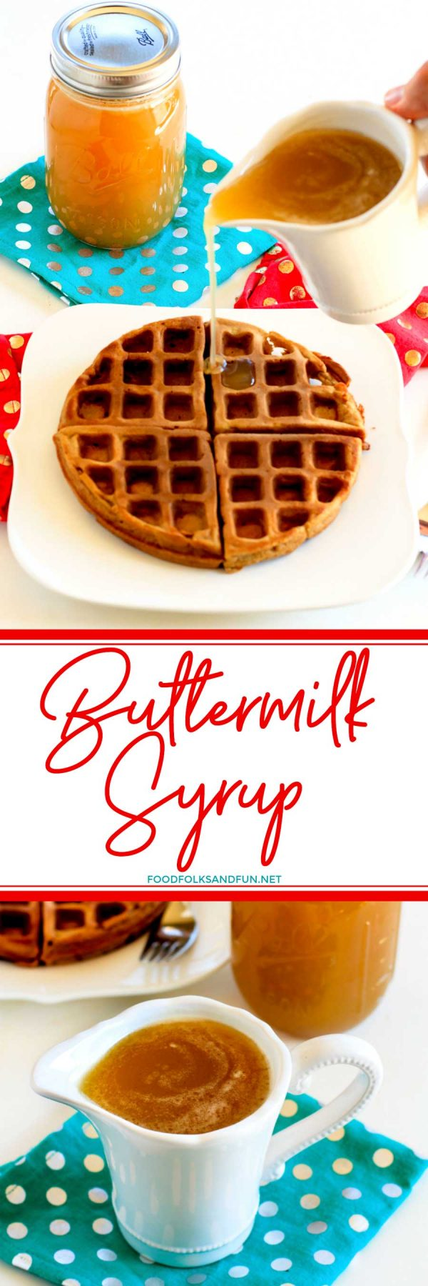 The easiest Homemade Buttermilk Syrup recipe!