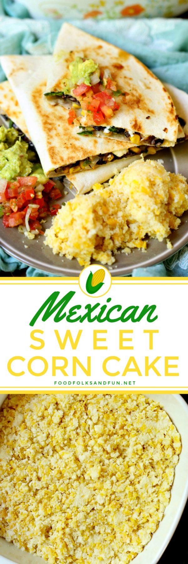Mexican Sweet Corn Cake L