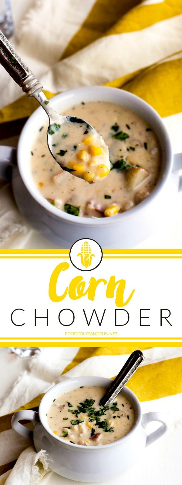 This Corn Chowder recipe is bursting with corn flavor. It's creamy without being heavy, and absolutely perfect for soup season! via @foodfolksandfun
