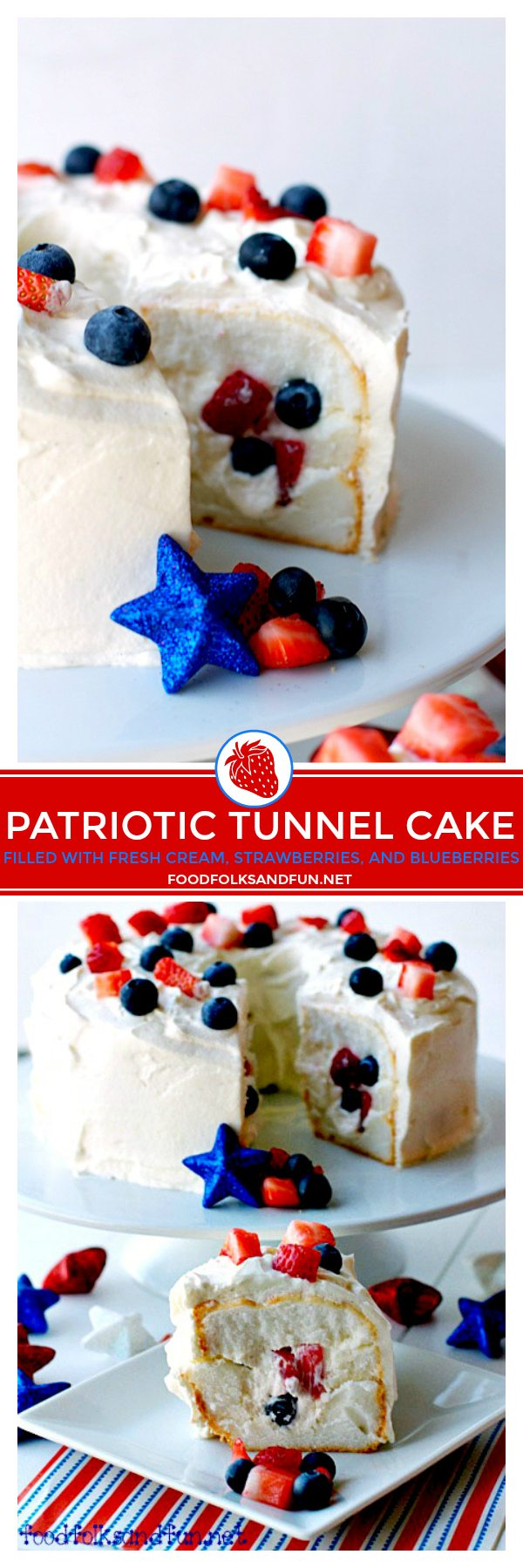This Patriotic Tunnel Cake is a quick and easy dessert for Memorial Day, 4th of July, Labor Day, or anytime! It's filled with fresh whipped cream, strawberries, and blueberries! via @foodfolksandfun