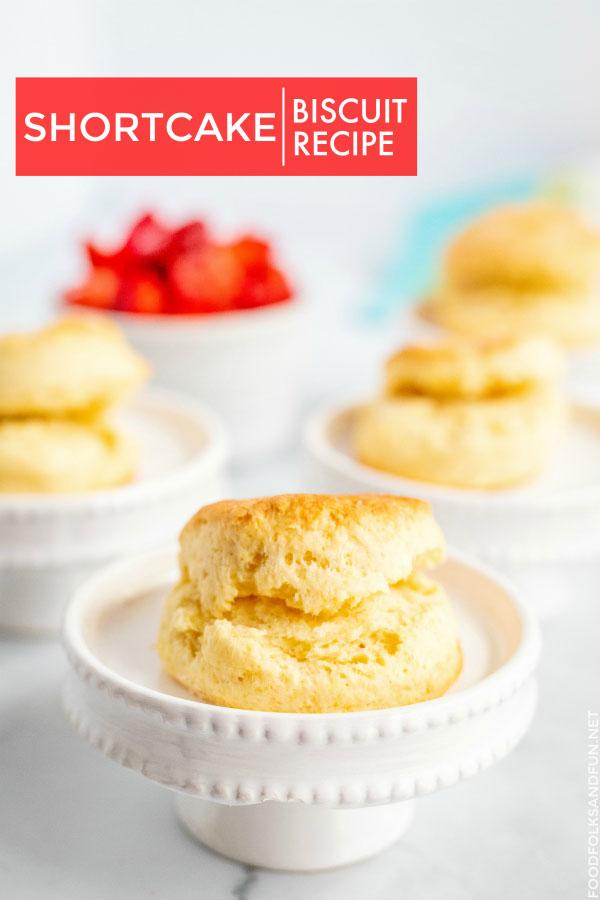 Shortcake biscuits on white pedestals.