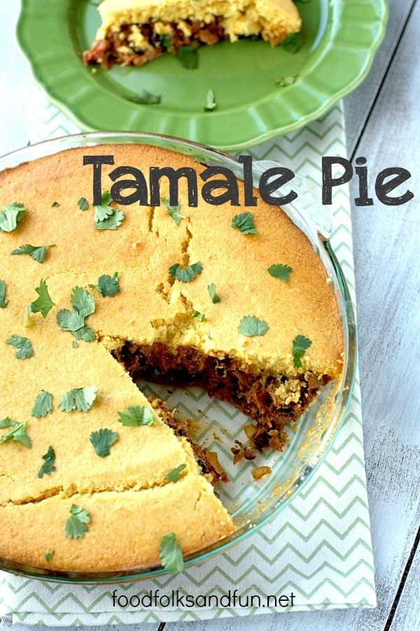 Tamale Pie in a pie plate with text overlay for Pinterest