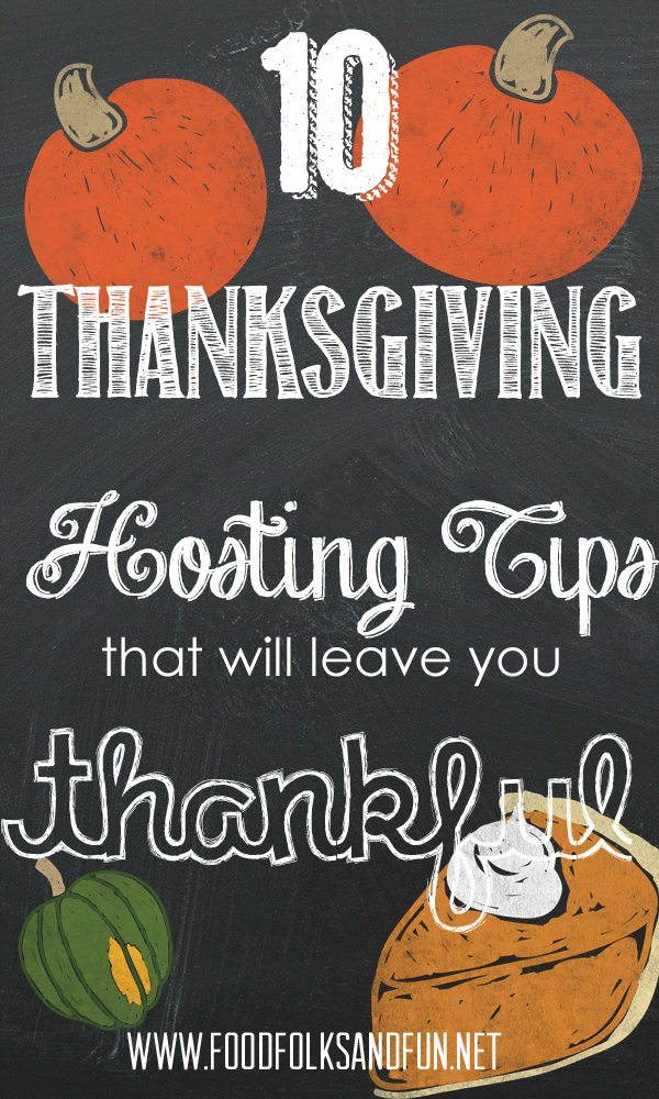 10 Thanksgiving Hosting Tips that will leave you Thankful