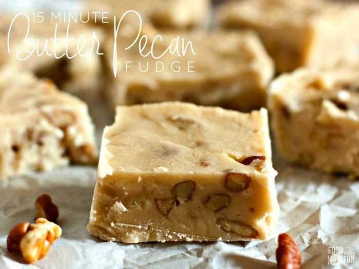 Butter Pecan Fudge - a 15 Minute Recipe