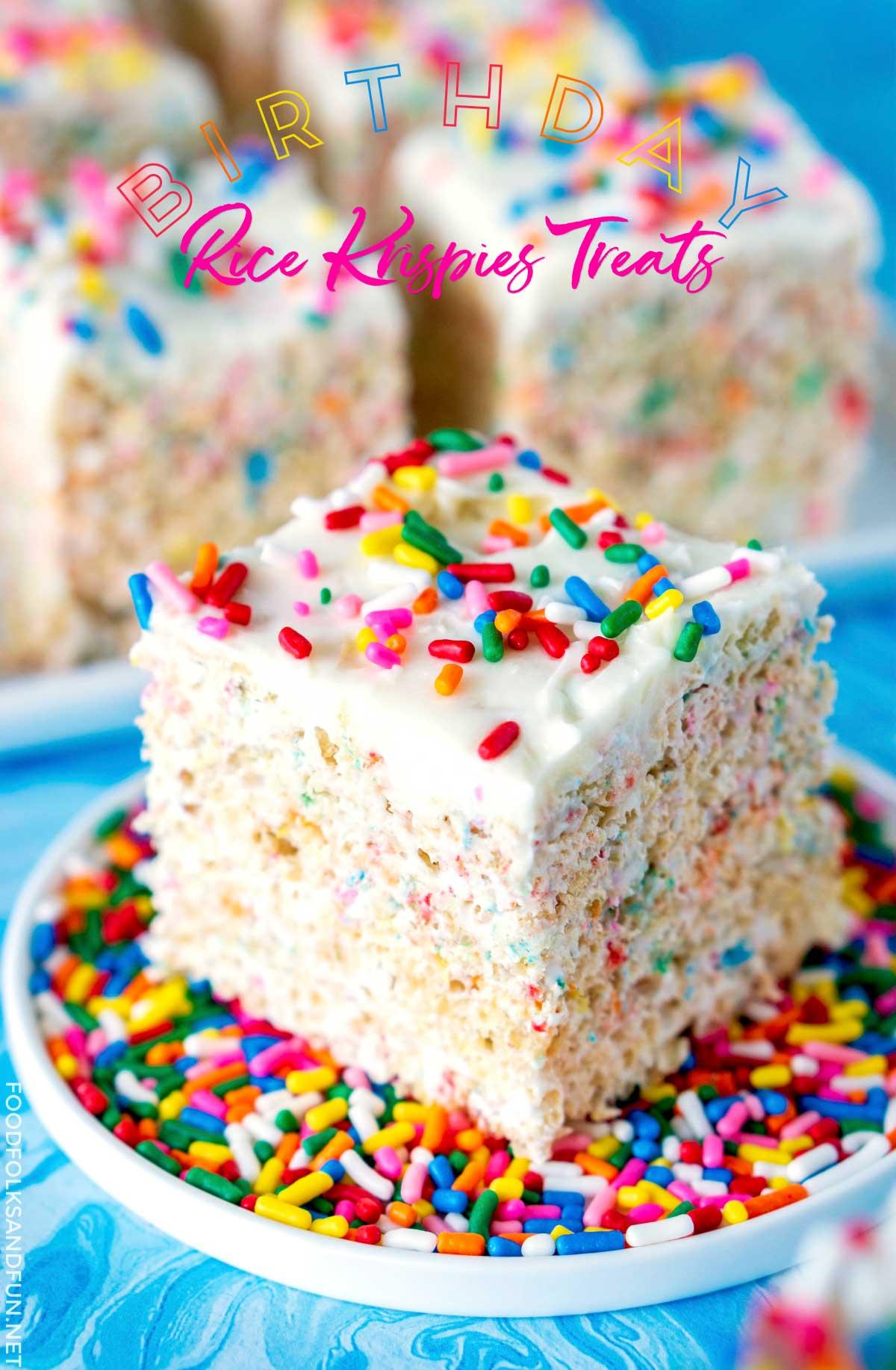 Birthday Rice Krispies Treats Food Folks And Fun