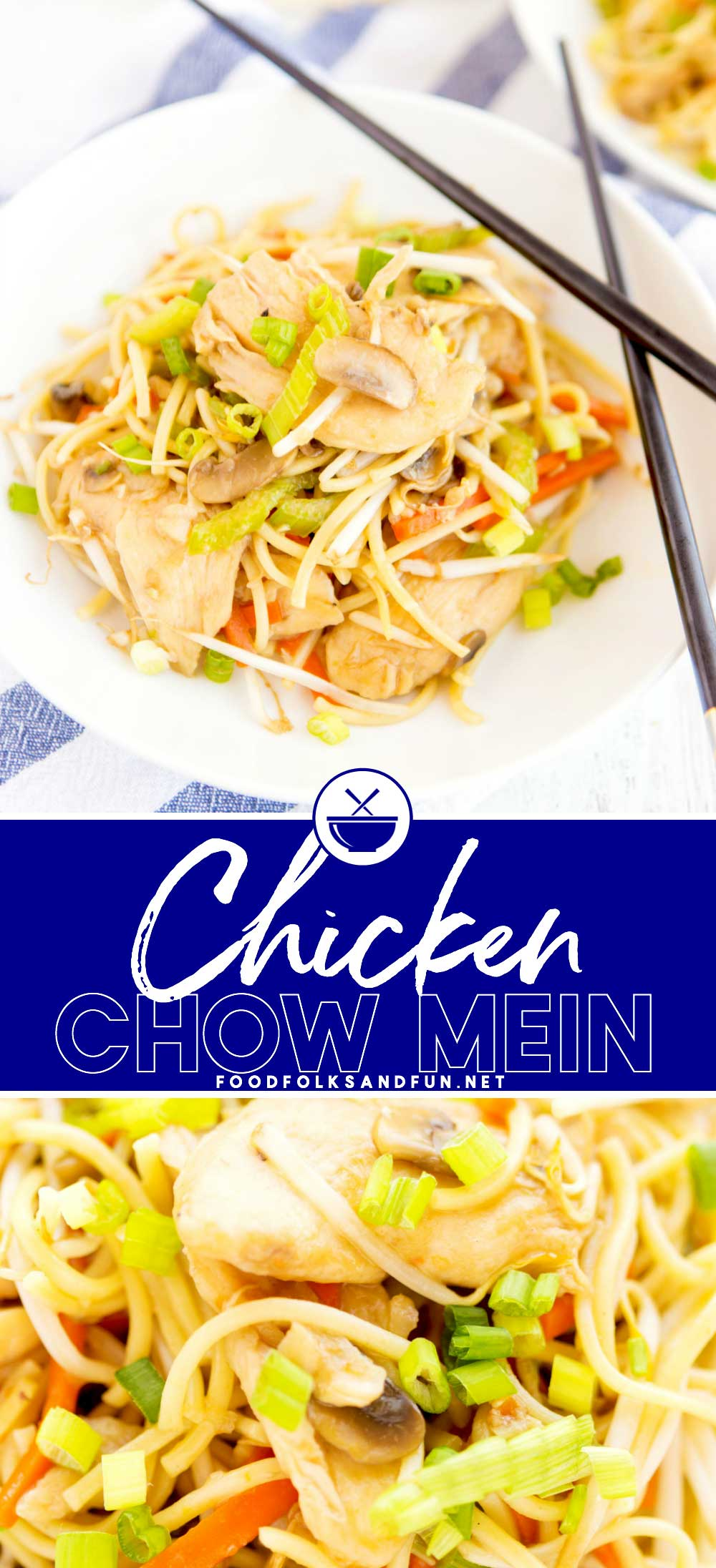 ThisChicken Chow Mein is an easy, at-home recipe that's better than any Chinese takeout! It's simple and so crave-worthy! via @foodfolksandfun