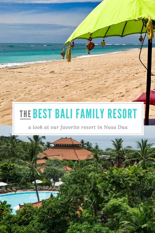 A collage of the best family resort in Bali with text overlay for social media