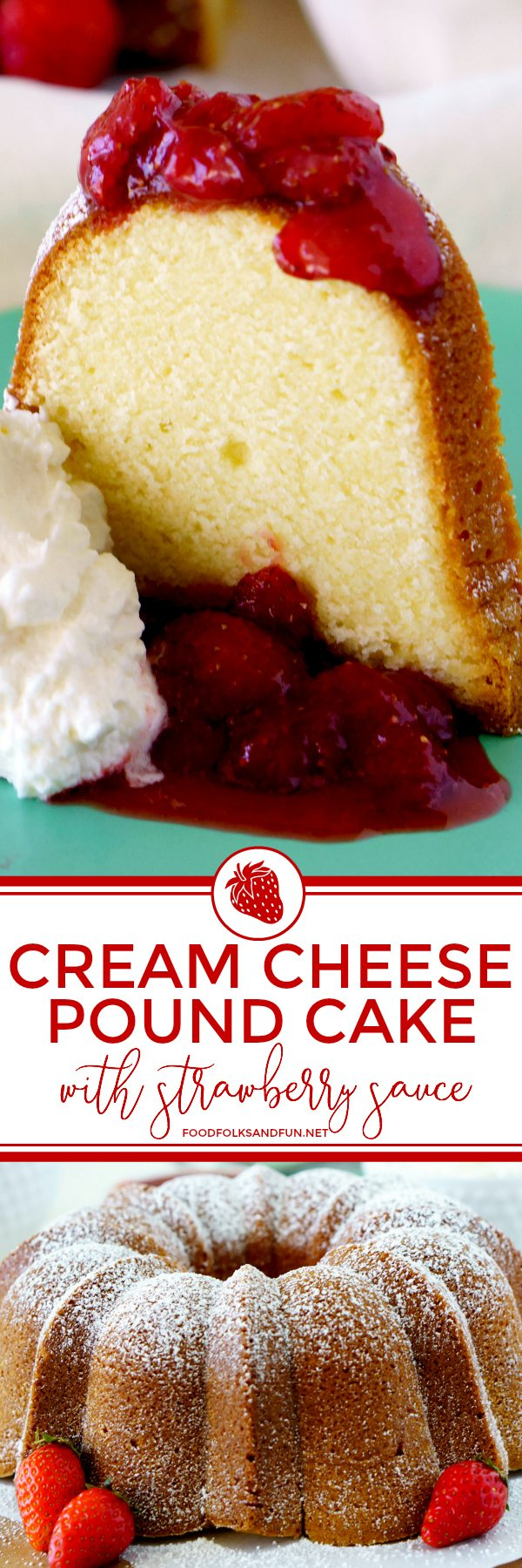 Cream Cheese Pound Cake with text overlay for Pinterest