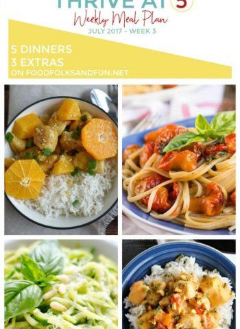 Thrive at Five Meal Plan - July 2017,Week 3!